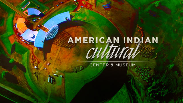 Gateway : The Vital Completion of the American Indian Cultural Center and Museum