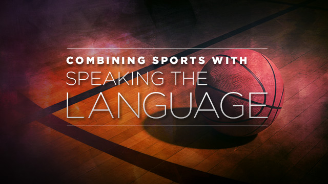 Language : Sports and Speaking the Language