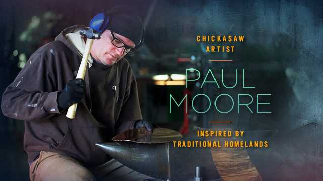 Arts : Paul Moore : Inspired by Traditional Homelands