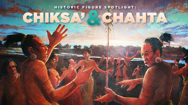 History & Culture : Chiksa and Chahta
