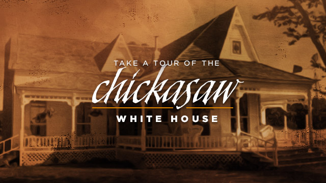 History & Culture : Tour the Chickasaw White House