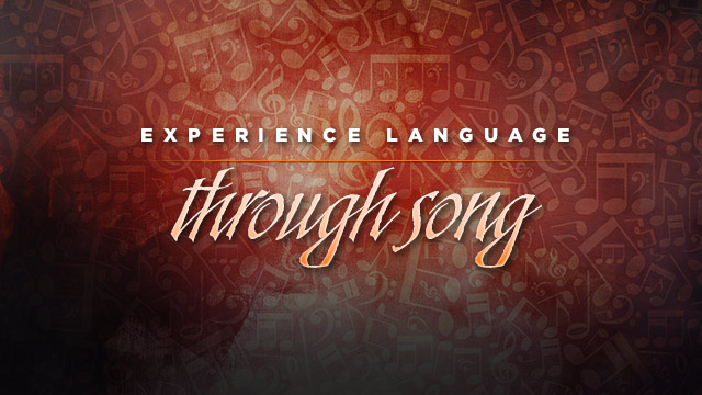 Language : Experience Language Through Song
