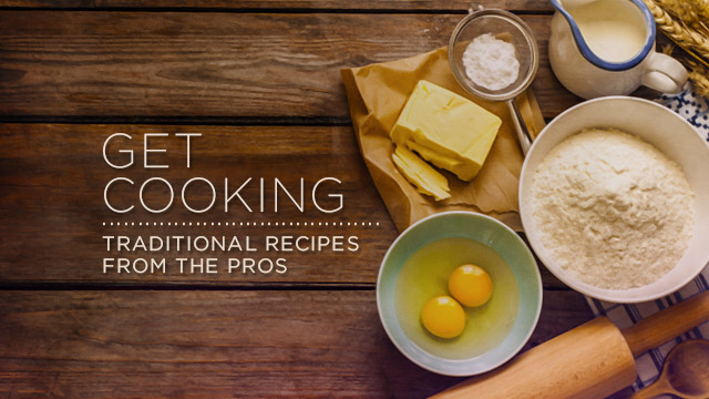 Health : Get Cooking : Traditional Recipes from the Pros