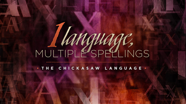 Language : One Language, Multiple Spellings