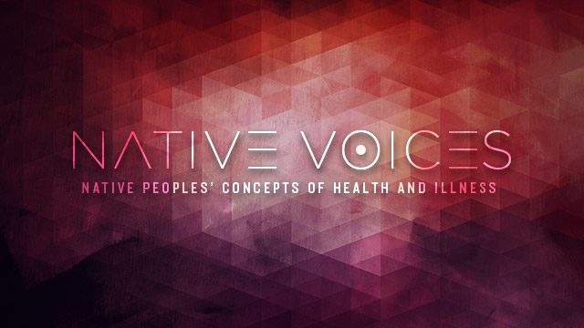 Health : Native Voices Exhibit
