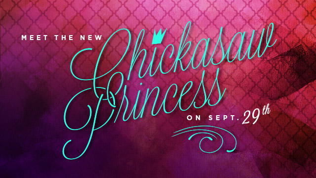 Gateway : Meet the New Chickasaw Princess on Sept. 29th