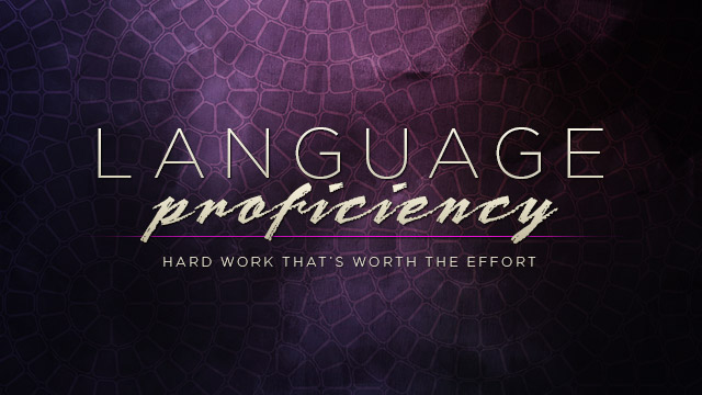 Language : Language Proficiency