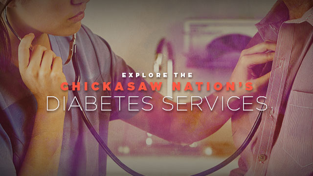 Health : Explore the Chickasaw Nation's Diabetes Services