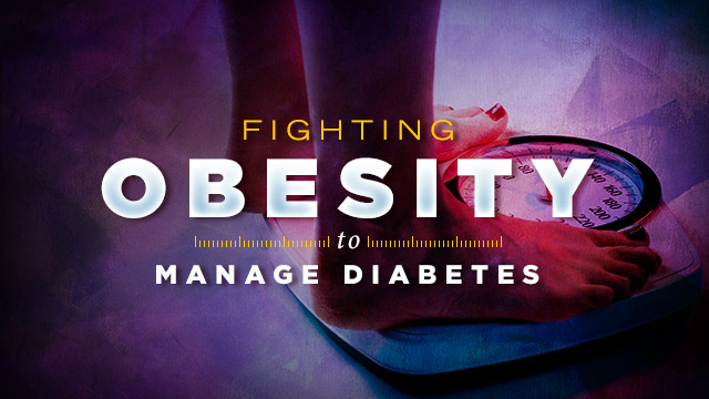 Health : Fighting Obesity to Manage Diabetes