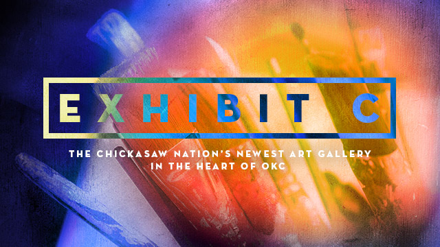 Arts: Exhibit C : The Chickasaw Nation's Newest Art Gallery in the Heart of OKC
