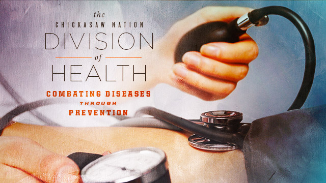 Health : Chickasaw Nation Division of Health : Combating Diseases Through Prevention