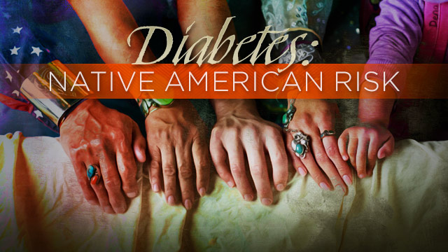 Health : Diabetes Native American Risk