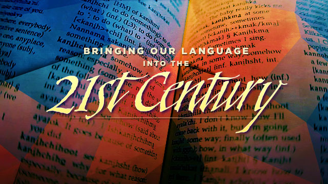 Language : Bringing Our Language Into the 21st Century