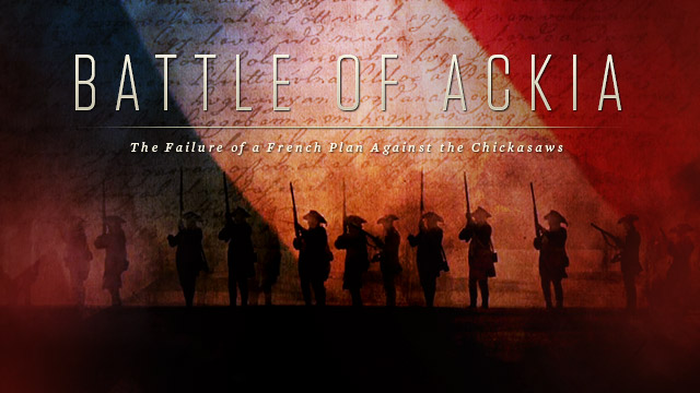 History & Culture : Battle of Ackia : Failure of a French Plan