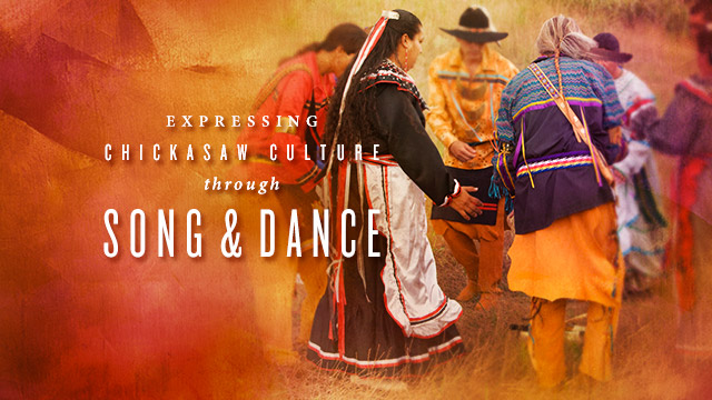 Arts : Expressing Chickasaw Culture Through Song & Dance