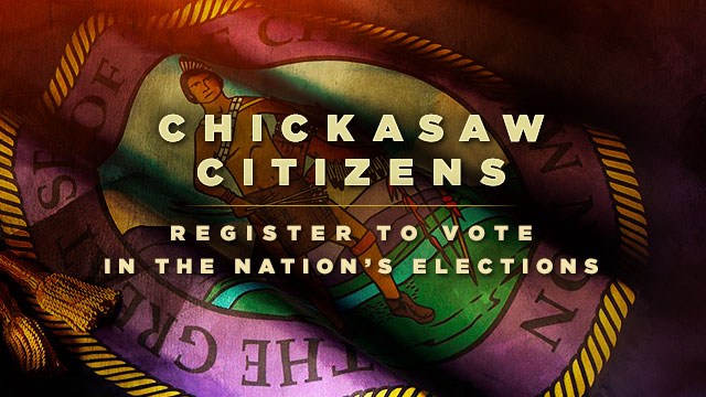 Gateway : Chickasaw Citizens : Register to Vote in the Nation's Elections