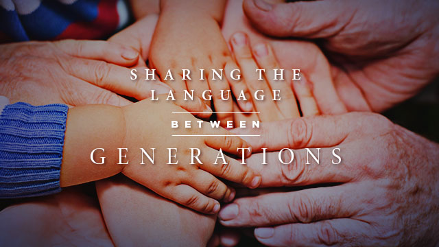 Language : Sharing the Language Between Generations