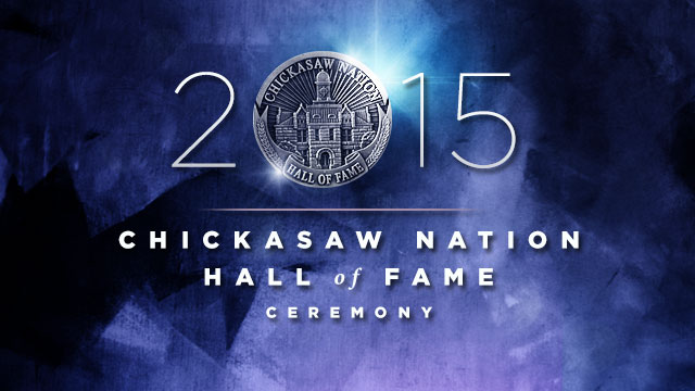 Gateway : 2015 Chickasaw Hall of Fame Ceremony