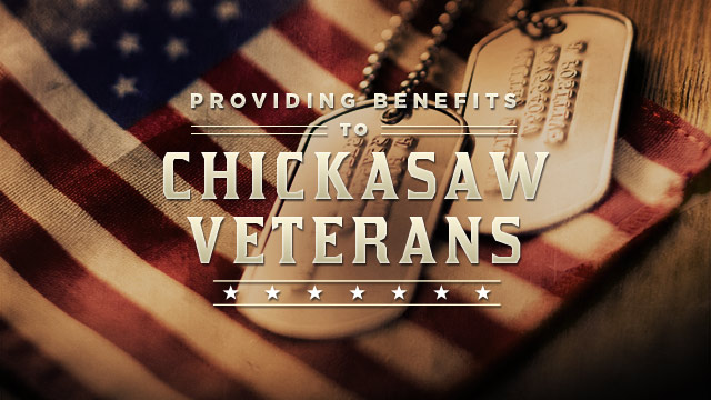 Gateway : Providing Benefits to Chickasaw Veterans