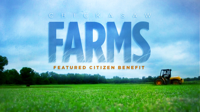 Gateway : Featured Citizen Benefit : Chickasaw Farms