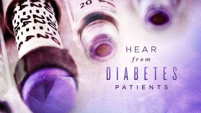 Health : Hear From Diabetes Patients
