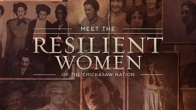 Gateway : Meet the Resilient Women of the Chickasaw Nation