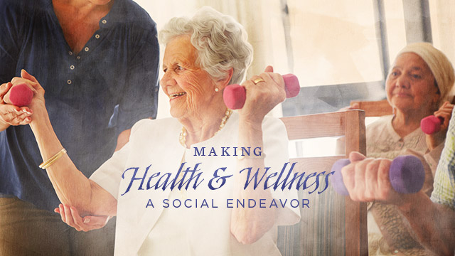 Health : Making Health and Wellness a Social Endeavor