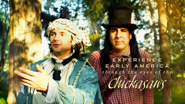 History & Culture : Experience Early America Through the Eyes of the Chickasaws