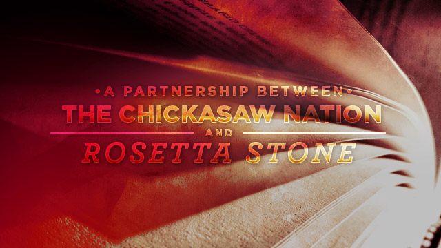 Gateway : Partnership Between Chickasaw Nation and Rosetta Stone