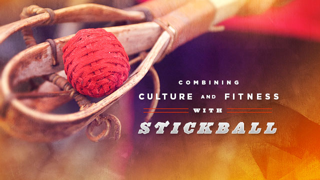 Health : Combining Culture and Fitness with Stickball