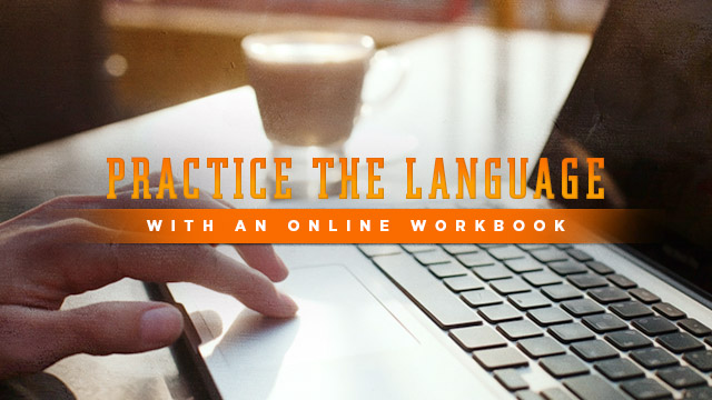 Language : Practice the Language with an Online Workbook