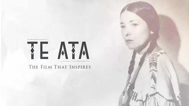Arts : Te Ata - The Film that Inspires