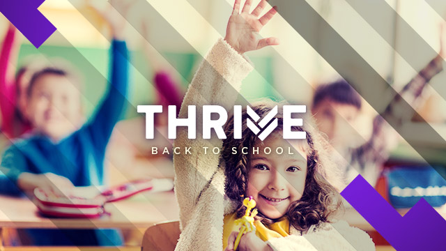 Thrive : Back to School