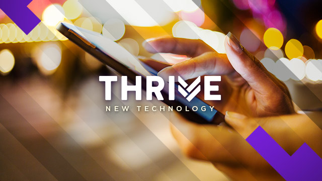 Thrive : New Technology