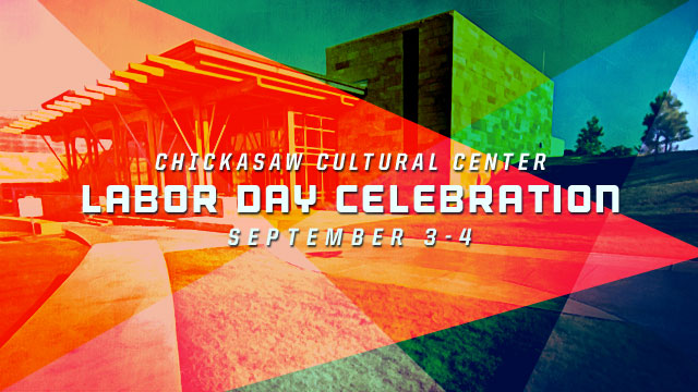 Gateway : Chickasaw Cultural Center - Labor Day Celebration
