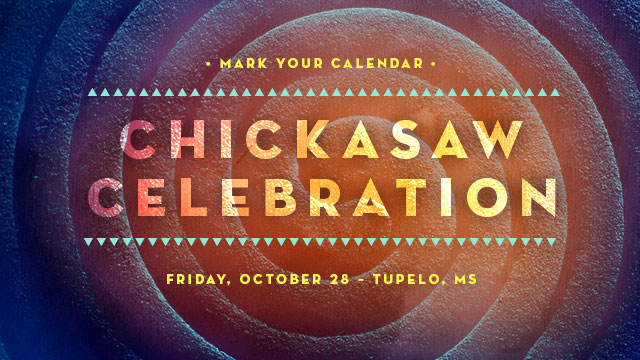 Gateway : Mark Your Calendar - Chickasaw Celebration