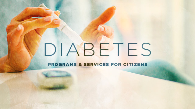 Health : Diabetes Programs and Services for Citizens