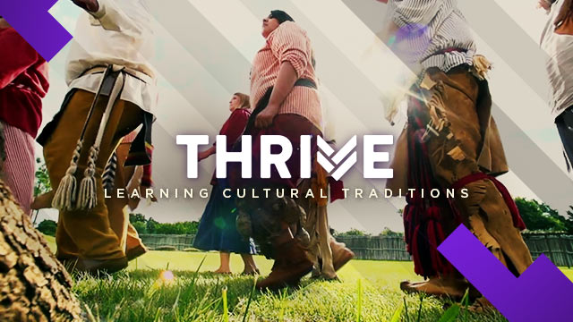 Thrive : Learning Cultural Traditions