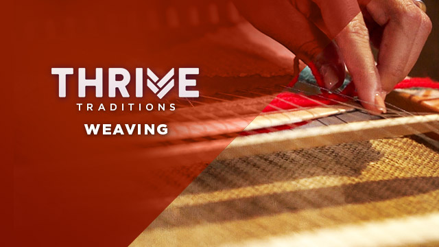 Thrive : Weaving