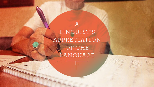 Language : A Linguist's Appreciation of the Language