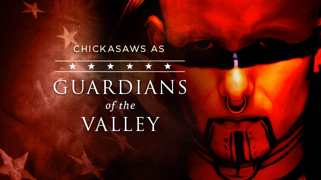 Gateway : Chickasaws as Guardians of the Valley