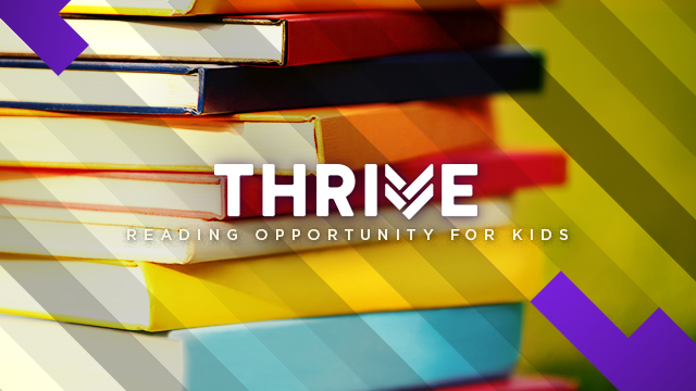 Thrive : Reading Opportunity For Kids