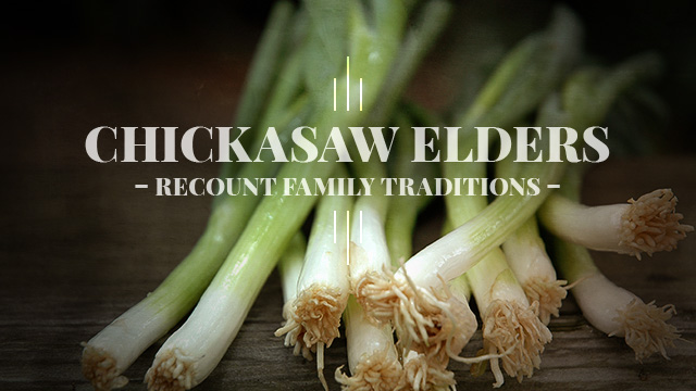 Language : Chickasaw Elders Recount Family Traditions