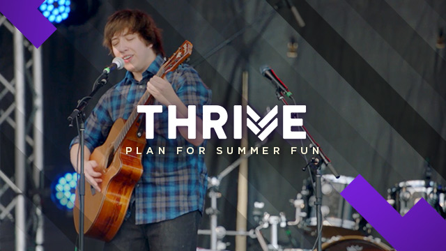 Thrive : Plan for Summer Fun
