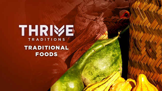 Thrive : Traditional Foods