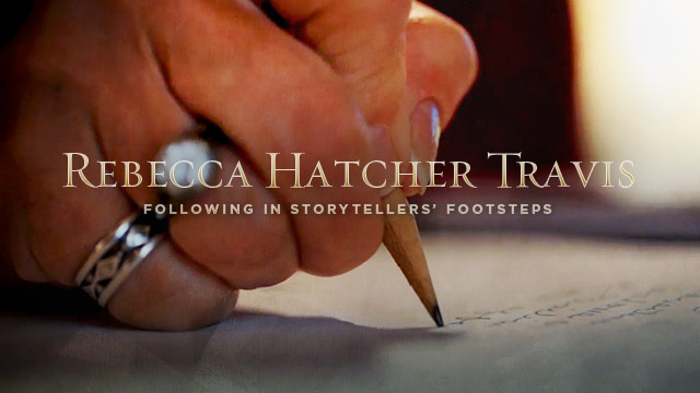 Arts : Rebecca Hatcher Travis - Following in Storytelling Footsteps