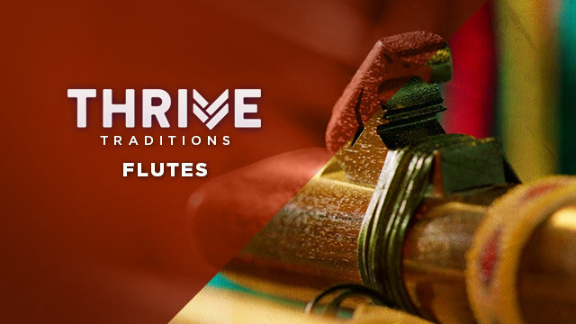 Thrive : Flutes